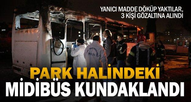 Minibüs kundaklandı, 3 kişi gözaltına alındı
