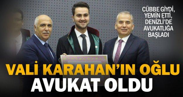 Vali Karahan'ın oğlu avukatlık cübbesi giydi