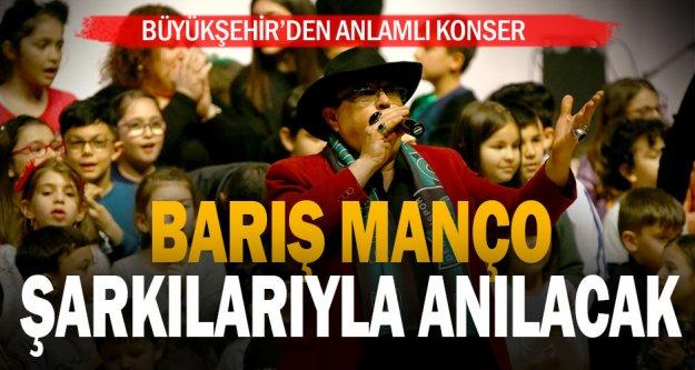 Barışma Manço Denizli'de şarkılarıyla anılacak