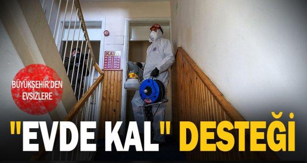"""Büyükşehir'den evsizlere 'evde kal"""" desteği"""