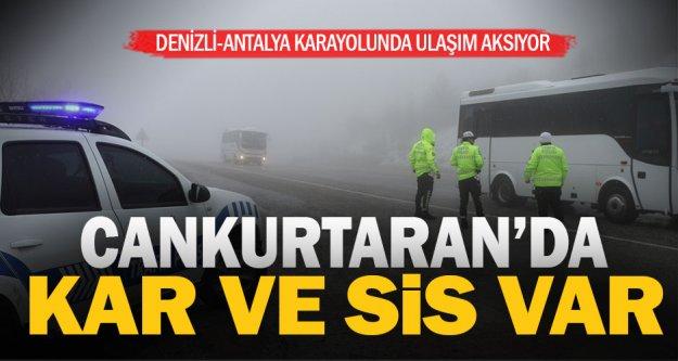 Kar ve sis Denizli-Antalya kara yolunda ulaşımı aksatıyor