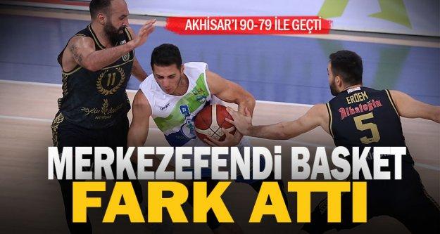Merkezefendi Basket  Akhisar'a fark attı
