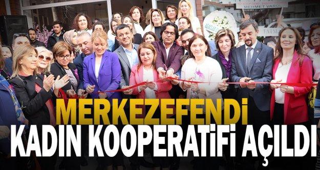Merkezefendi Belediyesi Kadınlar Günü'nde kadın kooperatifi açtı