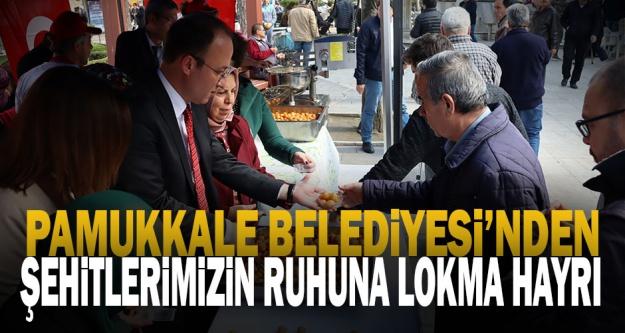 Pamukkale Belediyesi'nden Şehitler için Lokma Hayrı