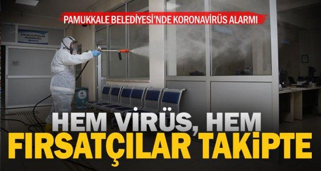Pamukkale Belediyesi'nde korona alarmı