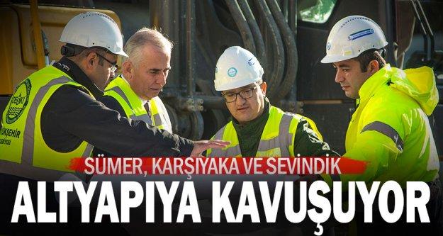 Sümer, Karşıyaka ve Sevindik'te altyapı çalışmaları başladı
