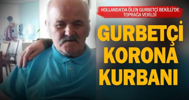 80 yaşındaki adam Hollanda'da koronavirüsten öldü memleketinde toprağa verildi
