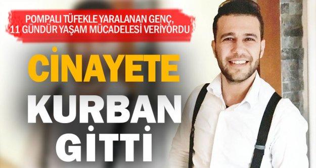 Buldan'daki kavgada pompalı tüfekle yaralanan genç 11 günlük yaşam mücadelesini kaybetti