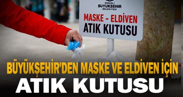 Büyükşehir'den maske ve eldivenler için atık kutusu