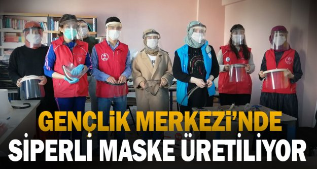 Gençlik Merkezi siperli maske üretiyor