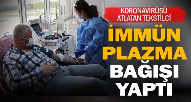 Koronavirüsten iyileşen tekstilci, ikinci kez 'immün plazma' bağışı yaptı