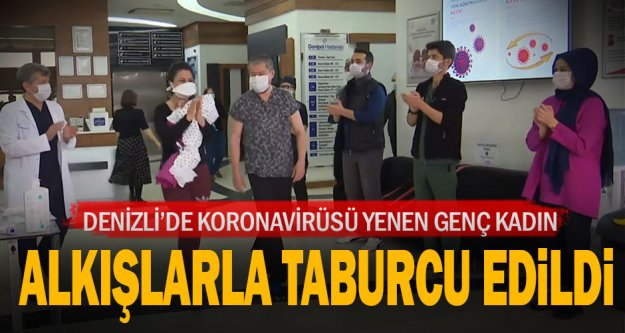 Koronavirüsü yendi, hastaneden alkışlarla taburcu edildi