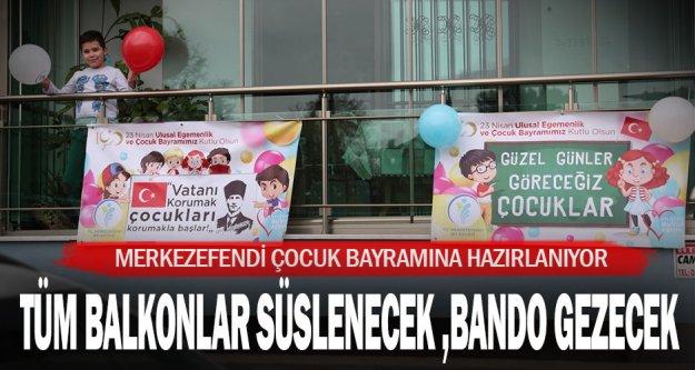 Merkezefendi Belediyesi 23 Nisan Ulusal Egemenlik Ve Çocuk Bayramına Hazırlanıyor