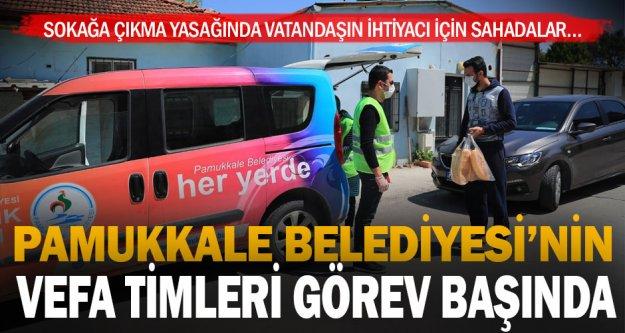 Pamukkale Belediyesi'nin Vefa timleri sahada