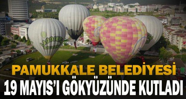 Pamukkale'de 19 Mayıs coşkusu