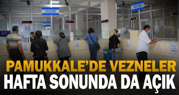 Pamukkale'de Vezneler Hafta Sonunda Da Açık
