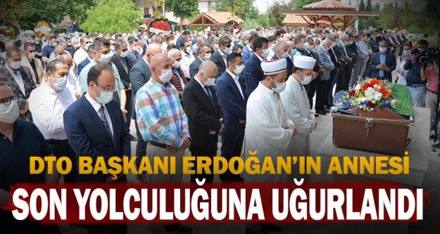DTO Başkanı Uğur Erdoğan'ın annesi son yolculuğuna uğurlandı