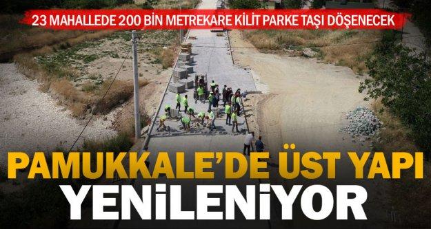 Pamukkale Belediyesi 23 mahallede üst yapıyı yeniledi