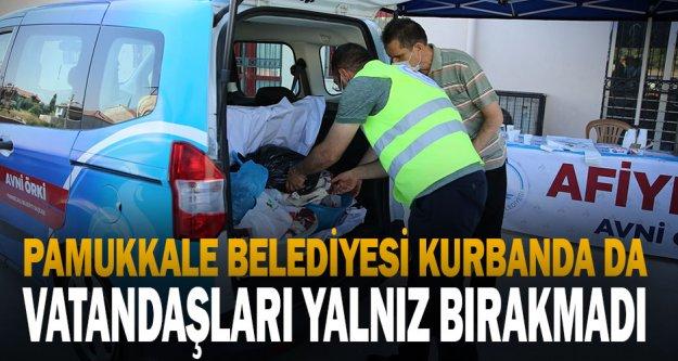 Pamukkale Belediyesi Kurbanda da vatandaşları yalnız bırakmadı