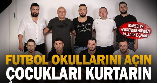 Vali Atik'e çağrı: Futbol okullarını açın çağrısı