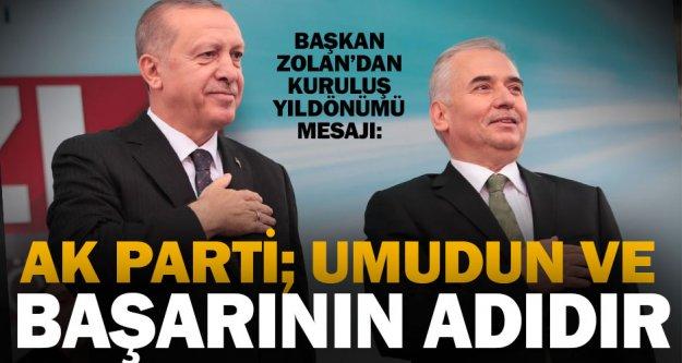 Başkan Osman Zolan'dan AK Parti kuruluş yıldönümü mesajı