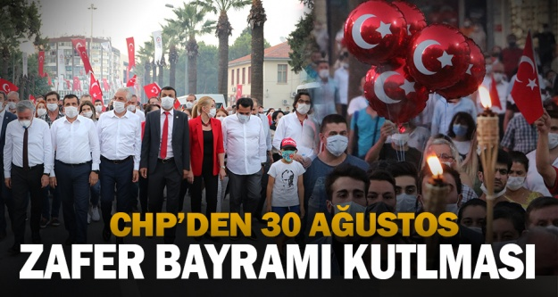 CHP'den Zafer Bayramı kutlaması