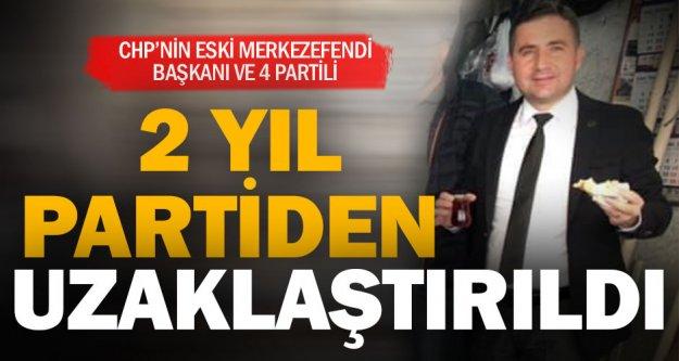 CHP'li eski Merkezefendi ilçe başkanı Varlıker ile birlikte 5 partiliye 'süreli' ihraç