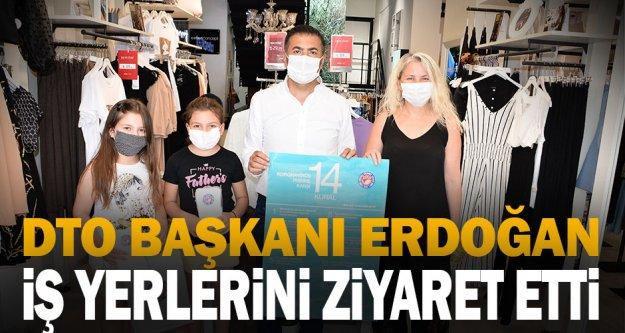 DTO Başkanı Erdoğan iş yerlerini ziyaret etti