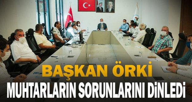 Başkan Örki, muhtarların 2021 yılı taleplerini dinledi