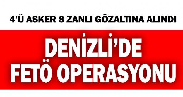 Denizli'de FETÖ operasyonunda 8 kişi yakalandı
