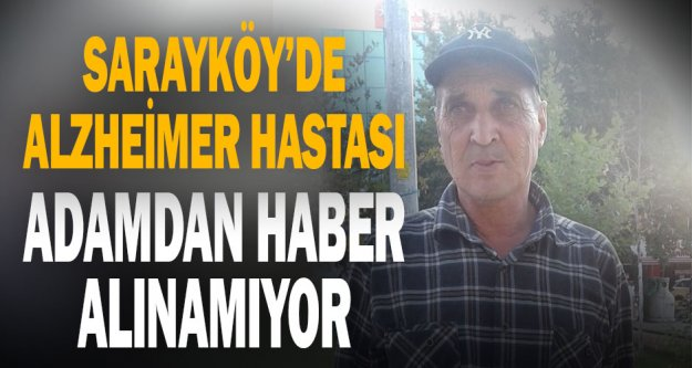 Sarayköy'de kaybolan Alzheimer hastasını arama çalışması başlatıldı