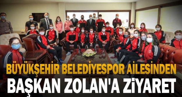 Büyükşehir Belediyespor ailesinden Başkan Zolan'a ziyaret
