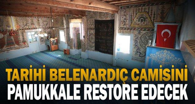 Tarihi Belenardıç Camisini Pamukkale Belediyesi restore edecek