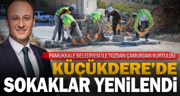 Pamukkale Belediyesi Küçükdere'de sokakları yeniledi