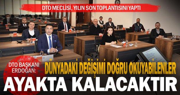 DTO Meclisi, yılın son toplantısını yaptı