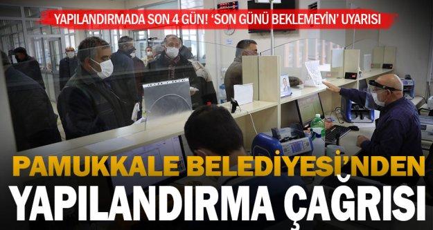 Pamukkale Belediyesi'nden 'borç yapılandırma' çağrısı