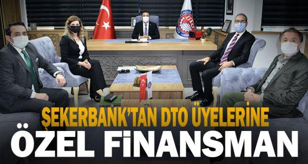 Şekerbank'tan DTO üyelerine özel finansman