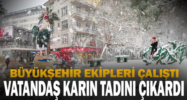 Büyükşehir'den kar mesai