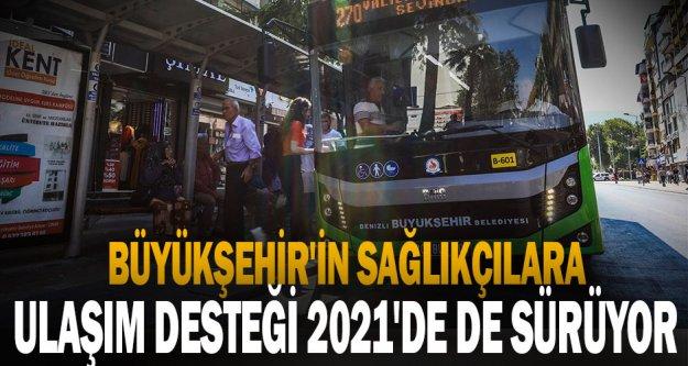 Büyükşehir'in sağlıkçılara ulaşım desteği 2021'de de sürüyor
