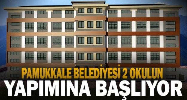 Pamukkale Belediyesi 2 okulun yapımına başlıyor