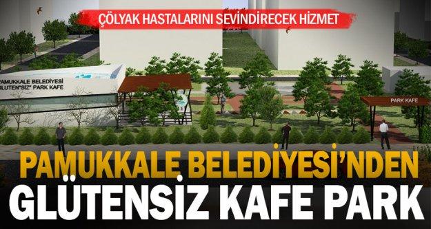 Pamukkale belediyesi 'glüten'siz' park kafe' yapıyor