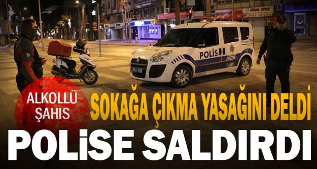 Alkollü vatandaş sokağa çıkma yasağını deldi, polise saldırdı