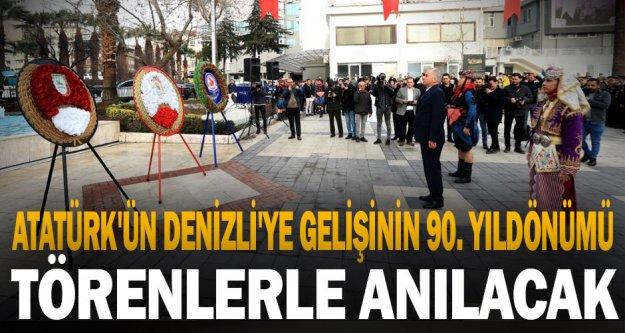 Atatürk'ün Denizli'ye gelişinin 90. yıldönümü törenlerle anılacak