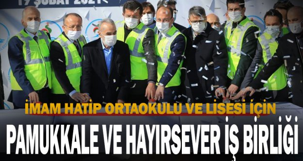 Pamukkale Belediyesi Muhammet Serter İmam Hatip Ortaokulu ve Lisesi'nin temeli atıldı