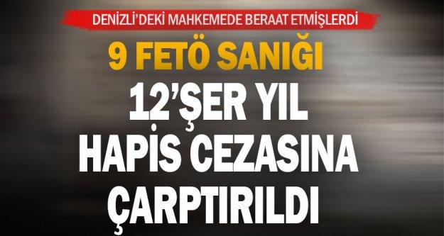 Denizli'deki darbe girişimi davasında beraat kararı verilen 9 sanık istinafta 12 yıl 6'şar ay hapis cezasına çarptırıldı