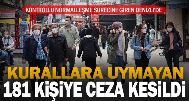 Denizli'de kurallara uymayan 181 kişiye ceza kesildi