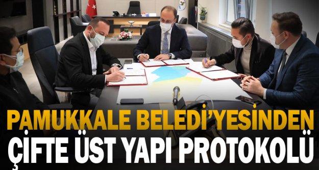 Pamukkale Belediyesinden Çifte Üst Yapı Protokolü