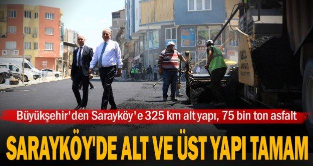 Büyükşehir'den Sarayköy'e 325 km alt yapı, 75 bin ton asfalt