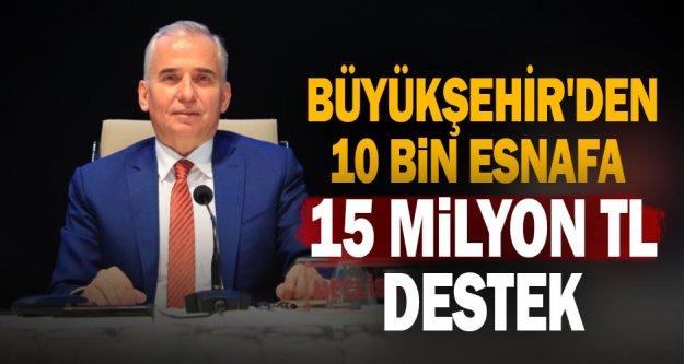 Büyükşehir'den 10.000 esnafa 15 Milyon TL destek