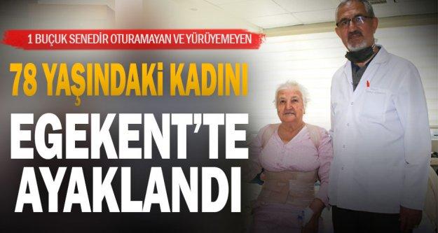 1 buçuk senedir oturamayan ve yürüyemeyen 78 yaşındaki hasta, Egekent'te ayaklandı